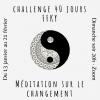 Challenge 40 jours  · Méditation pour le Changement